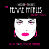 THE FEMME FATALES MIXTAPE VOL.1 MIXED BY DJ COCOA CHANELLE